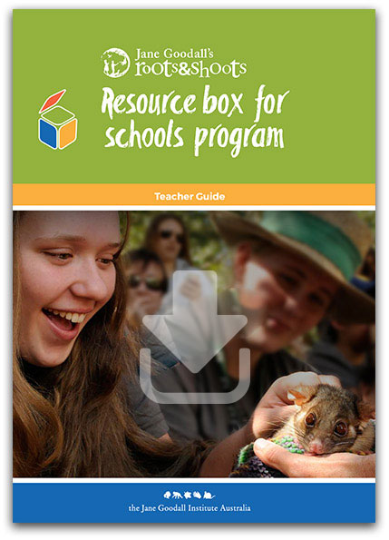 Roots & Shoots Resource Box for Schools